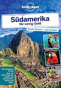 Lonely Planet Südamerika für wenig Geld