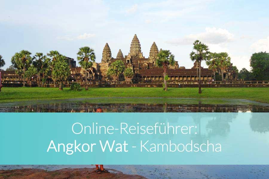 Angkor Wat Kambodscha - Beitragsbild