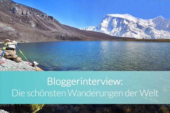 Bloggerinterview schönste Wanderungen der Welt - Beitragsbild