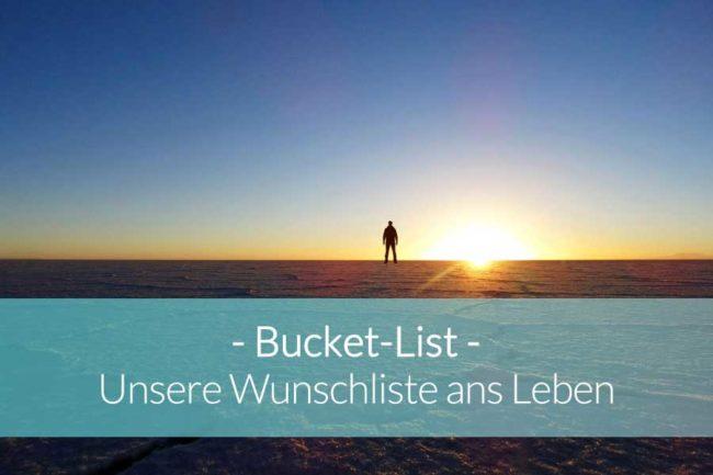 Unsere Bucket List - Beitragsbild
