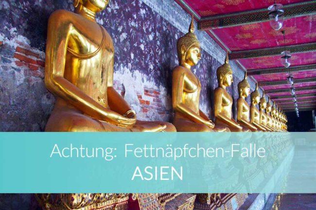 Fettnäpfchen-Falle Asien - Beitragsbild