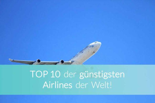 Die günstigsten Airlines der Welt - Beitragsbild
