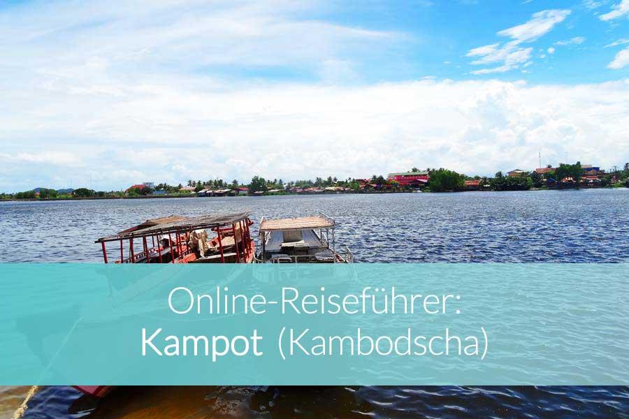Kampot Kambodscha - Beitragsbild