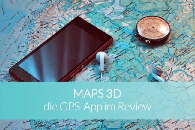 Maps 3D GPS App Review - Beitragsbild