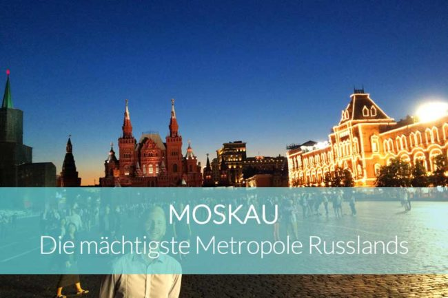 Moskau Highlights - Beitragsbild