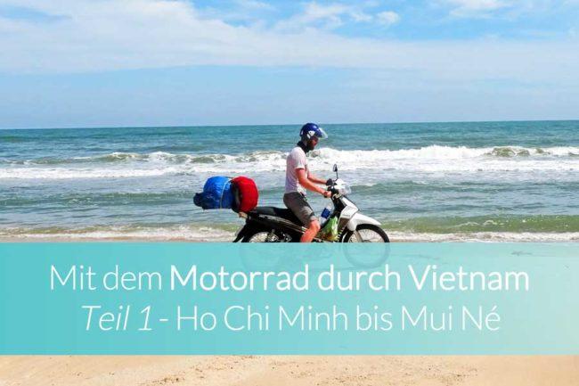 Mit dem Motorrad durch Vietnam Teil 1 - Beitragsbild