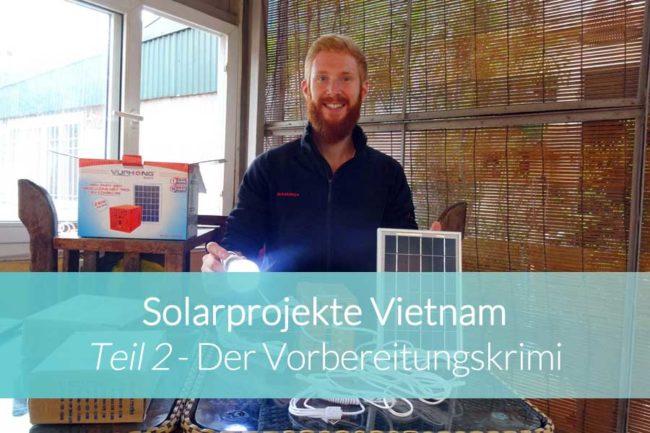 Solarprojekte Vietnam Teil 2 - Beitragsbild