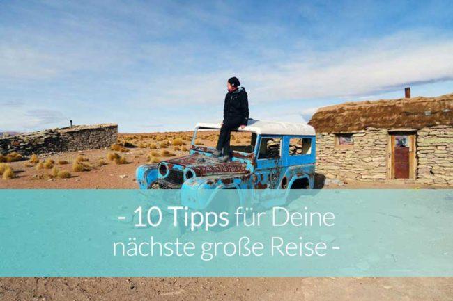 10 Tipps für Deine Reise - Beitragsbild
