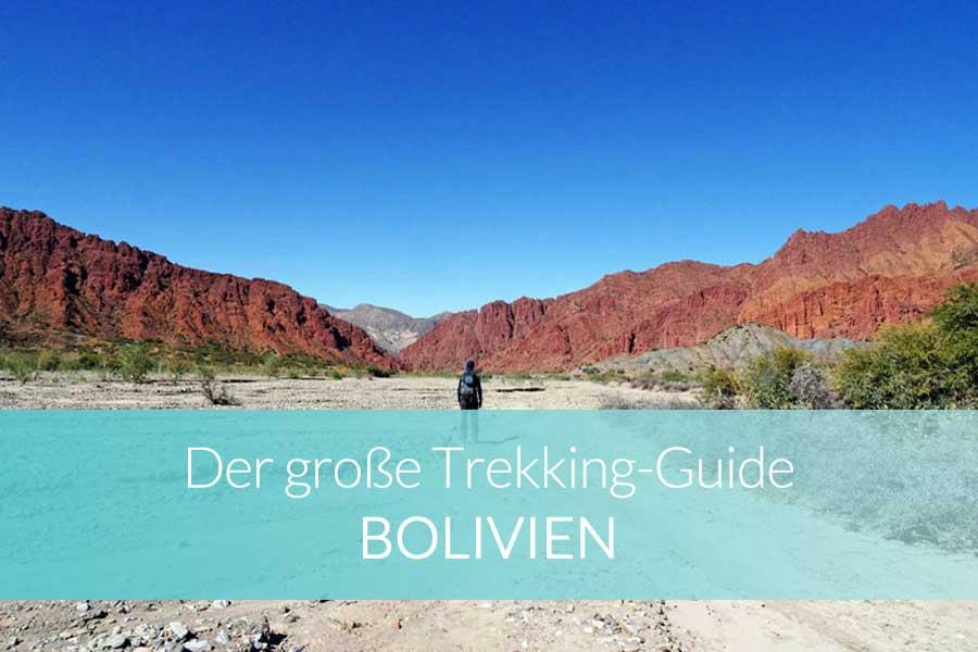Trekking Guide Bolivien - Salzwüste, Departamentos und Titicacasee