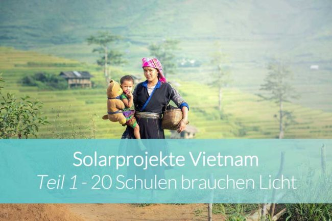 Solarprojekte Vietnam Teil 1 - Beitragsbild