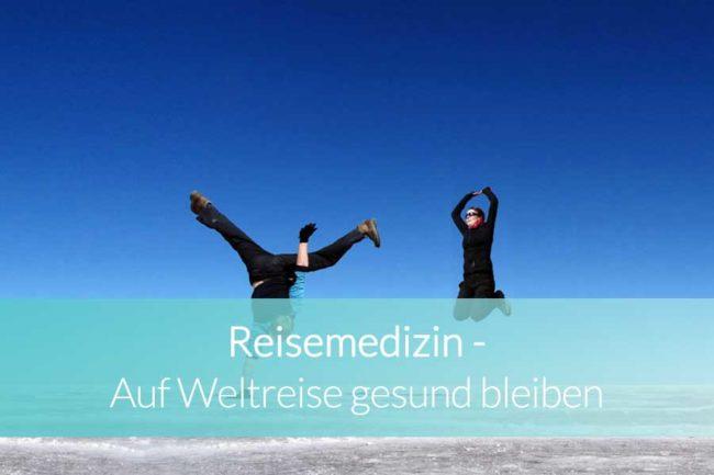 Reisemedizin Weltreise - Beitragsbild