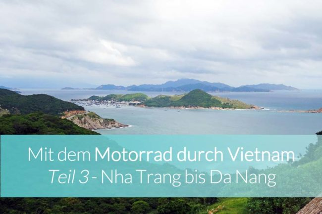 Vietnam Motorrad: Nha Trang nach Da Nang