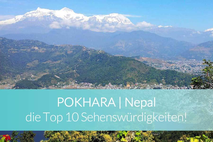 Pokhara Top 10 Sehenswürdigkeiten - Erdbeben, Höhenkrankheit