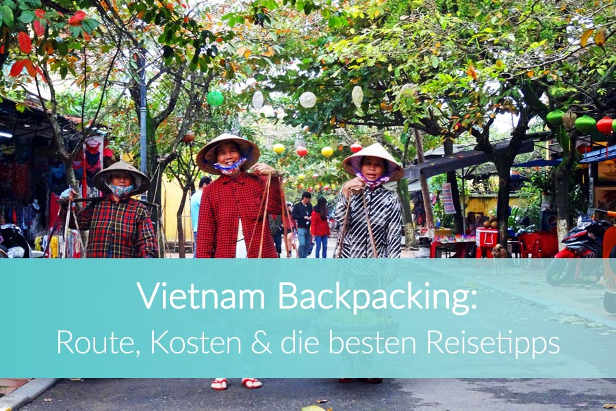 Vietnam Backpacking Tipps