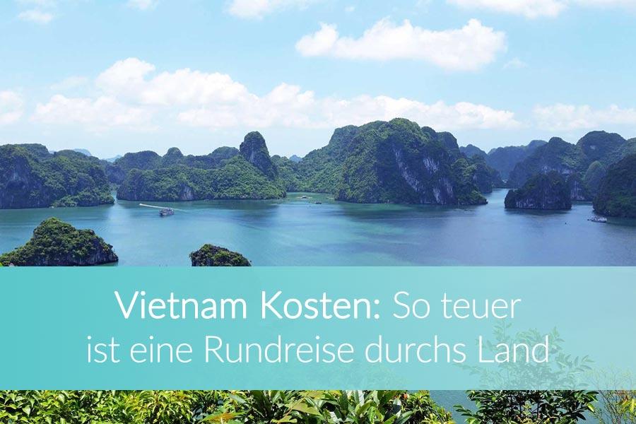 Kosten einer Reise durch Vietnam