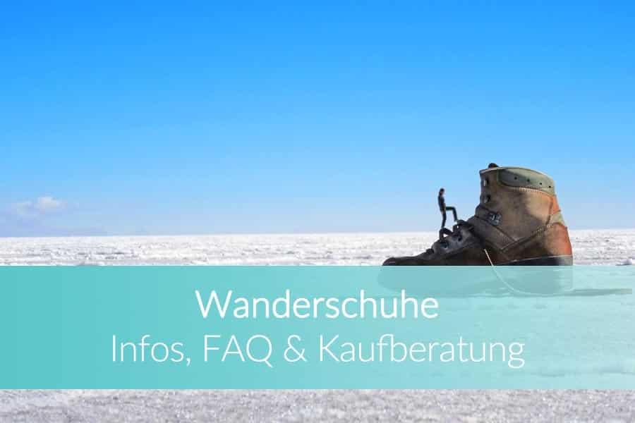 Wanderschuhe Test: Wandern und Bergsteigen