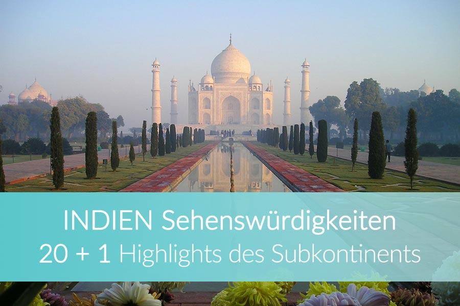 Indien Sehenswürdigkeiten & Highlights