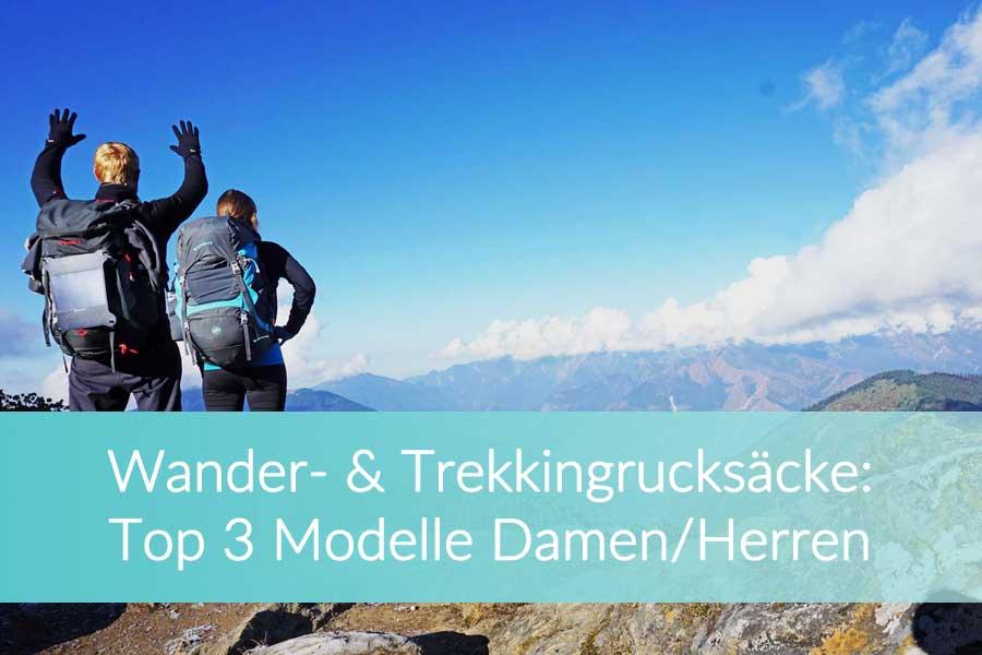 Wanderrucksack Test: Top 3 Modelle für Damen und Herren