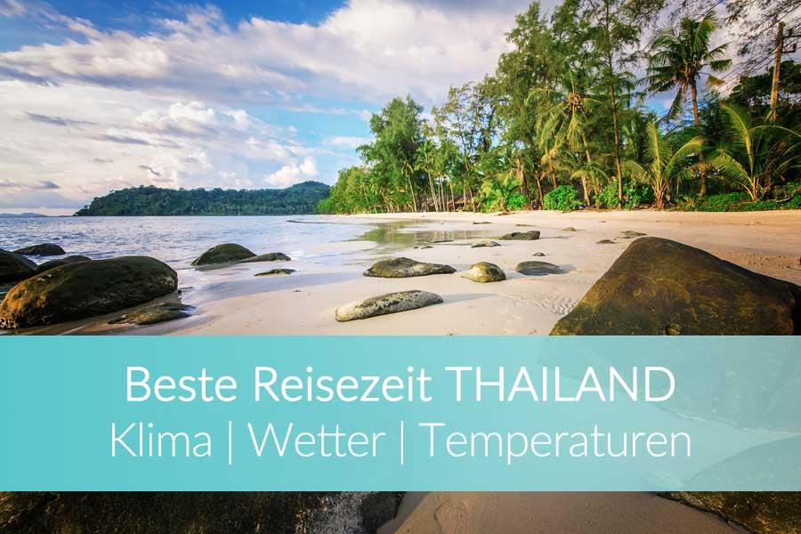 Beste Reisezeit Thailand mit Klimatabelle
