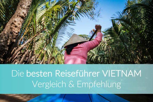 Reiseführer Vietnam - Vergleich