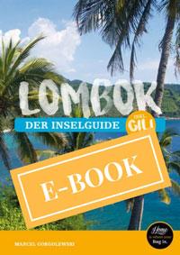 Reiseführer Bali: Lombok - Ubud Indonesien, Südostasien Asien