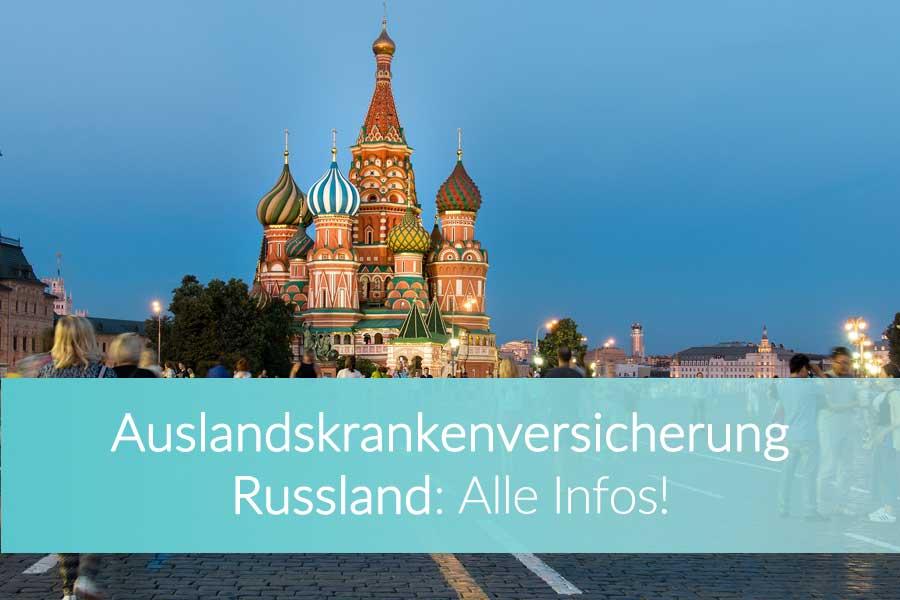Auslandskrankenversicherung Russland: AKV