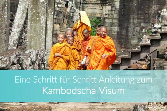 Kambodscha Visum: Anleitung