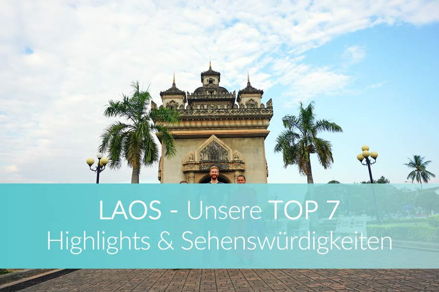 Laos Sehenswürdigkeiten: Die besten Tipps