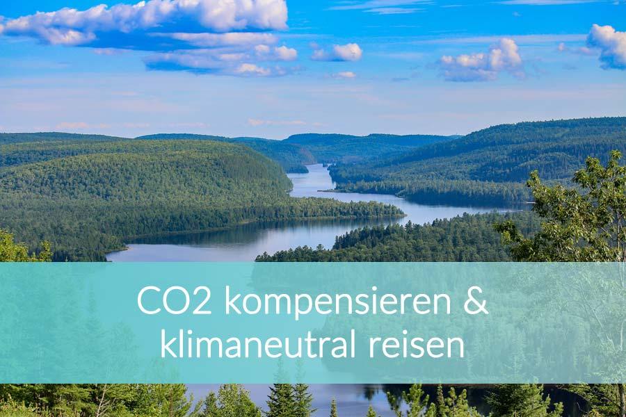 CO2 kompensieren: Reisen und Natur