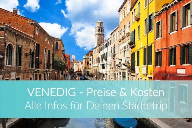 Venedig Preise: Kosten und Infos