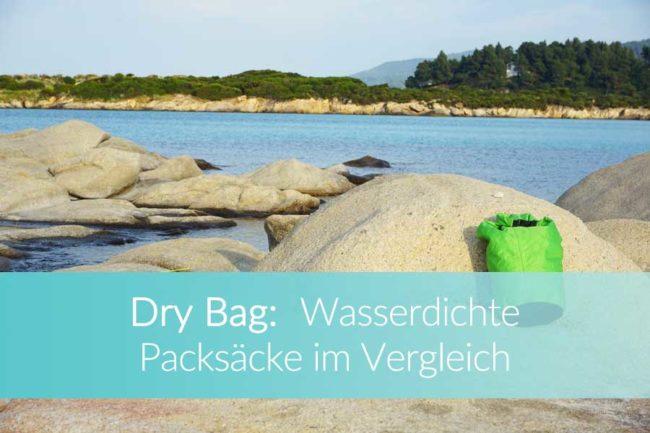 Dry Bag: Vergleich