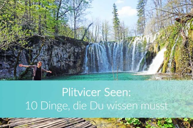 Plitvicer Seen: Top 10 Tipps