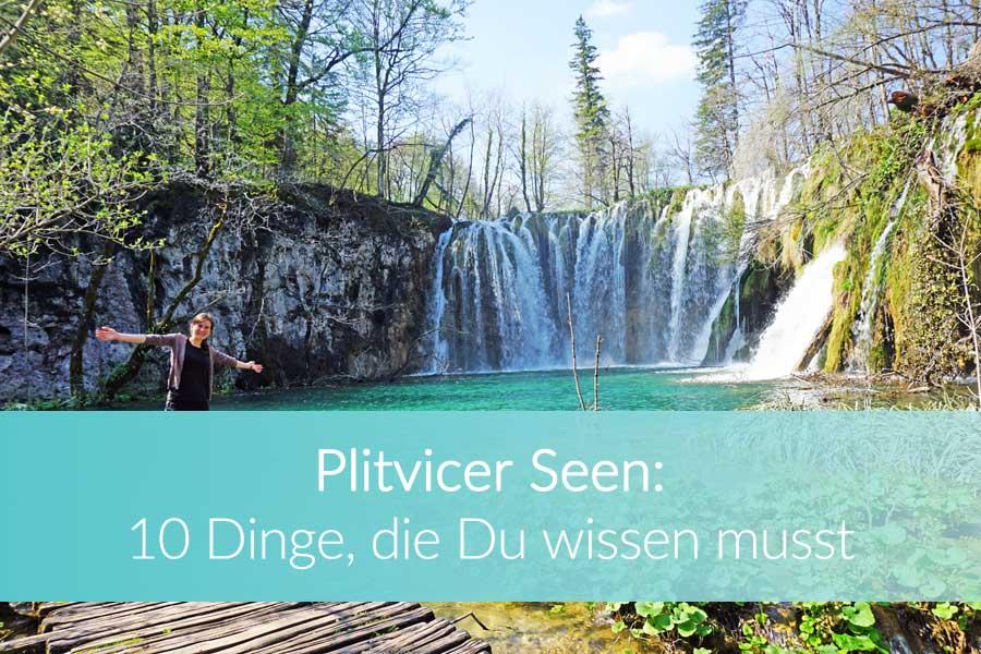 Plitvicer Seen: Top 10 Tipps