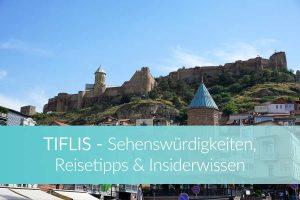 Tiflis Highlights