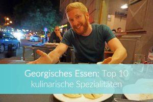 Georgische Küche: Spezialitäten