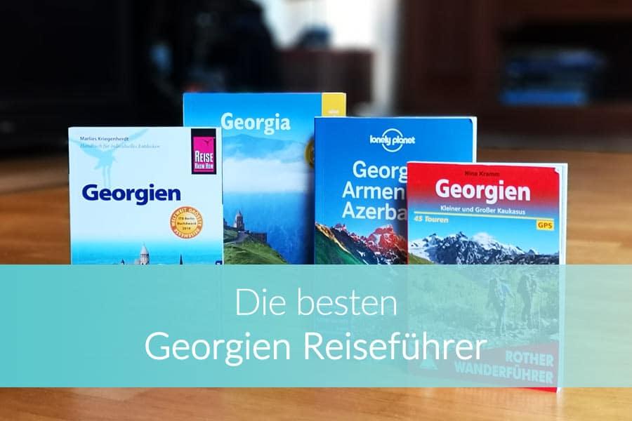 Georgien Reiseführer: Bücher Vergleich