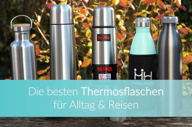 Thermosflaschen Test: Weltreise Blog