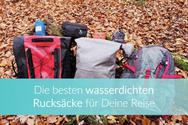 Wasserdichter Rucksack: Tipps für die Reise