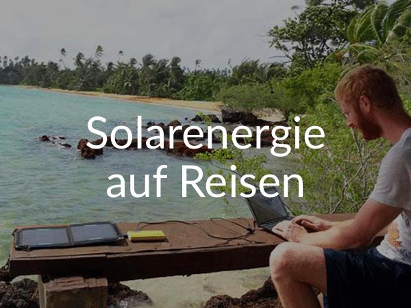 Weltreise: Solarenergie auf Reisen