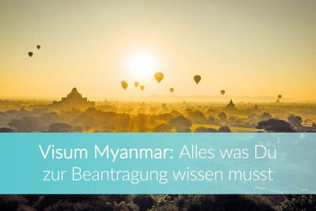 Myanmar Visa: Weltreise Blog