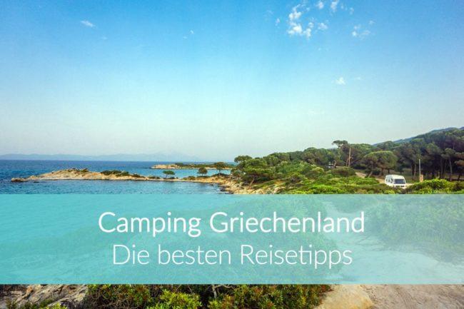 Camping Griechenland: Weltreise Blog