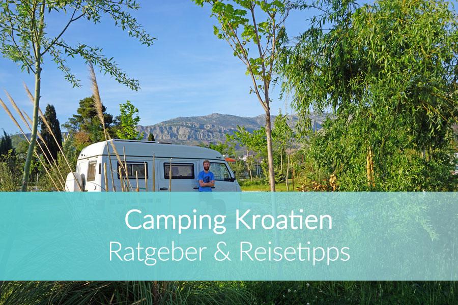 Camping Kroatien: Weltreise Blog