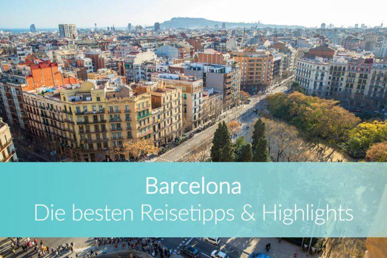Barcelona Sehenswürdigkeiten: Diese 16 Highlights darfst Du nicht verpassen