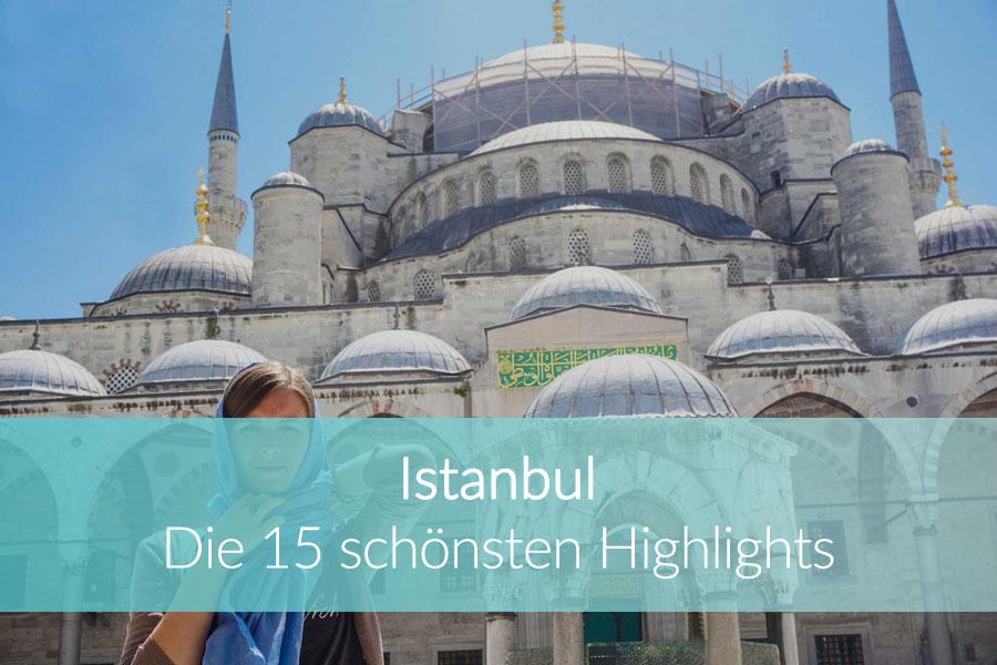 Istanbul Sehenswürdigkeiten: Weltreise Blog