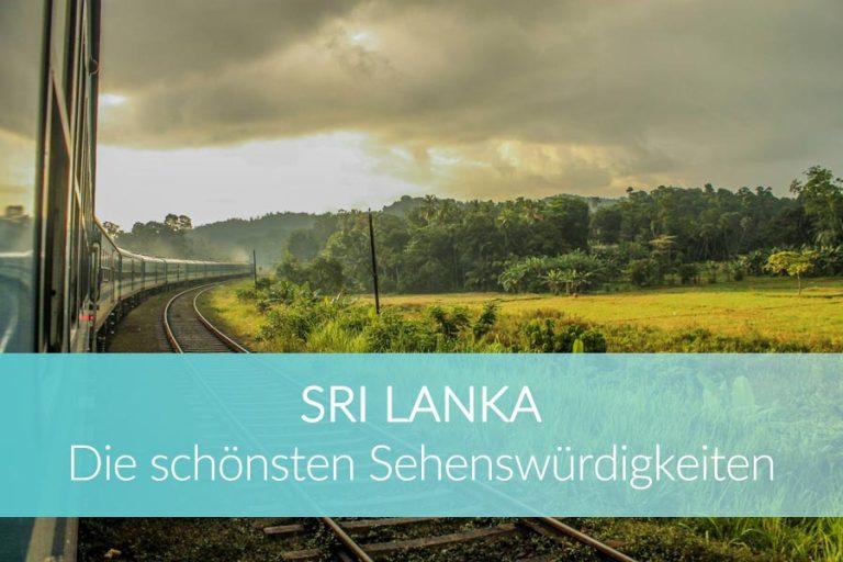 Sri Lanka Sehenswürdigkeiten: 14 unvergessliche Orte und Highlights