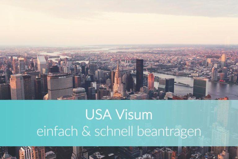 USA Visa: So beantragst Du Dein Visum für die Vereinigten Staaten
