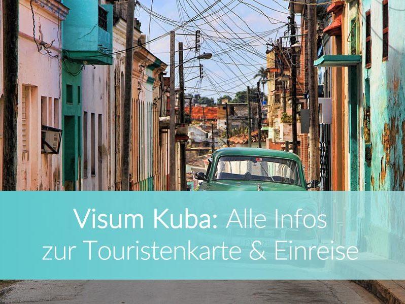 Visum Kuba: Weltreise Blog