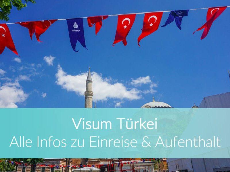 Visum Türkei: Weltreise Blog