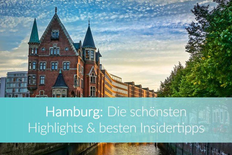 Hamburg Sehenswürdigkeiten: Meine besten Geheimtipps und Top 10 Highlights