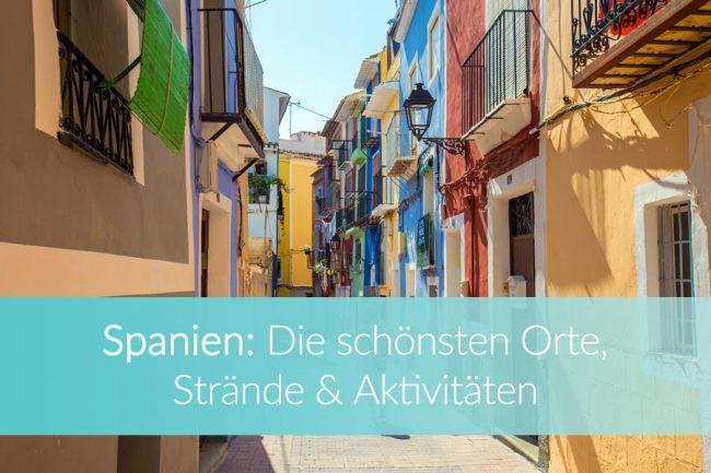 Spanien Sehenswürdigkeiten: Weltreise Blog